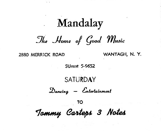 Mandalay, Wantagh, New York, early 1960s